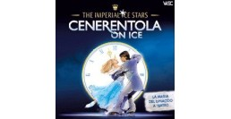 27 GENNAIO 2019 / CENERENTOLA ON ICE - musical